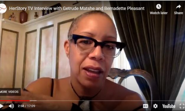 HerStory TV Interview with Getrude Matshe and Bernadette Pleasant