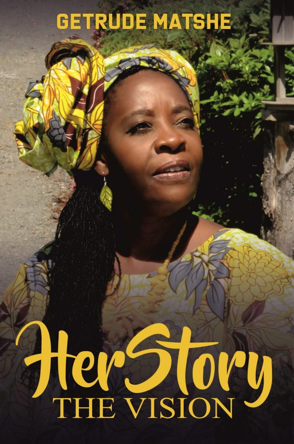 HerStory: The Vision by Getrude Matshe
