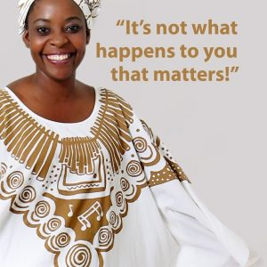 It's not what happens to you that matters! by Getrude Matshe