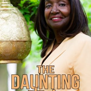 The Daunting Task by Dr. Janice Hooker Fortman