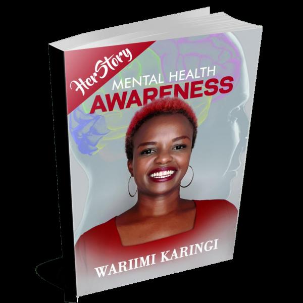 Mental Health Awareness by Wariimi Karingi