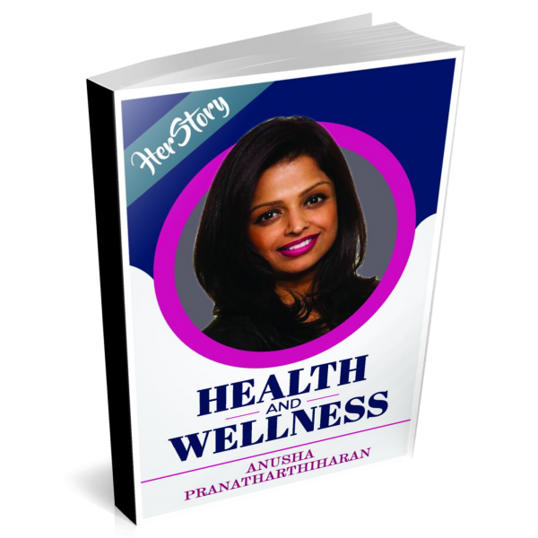 Health and Wellness by Anusha Pranatharthiharan